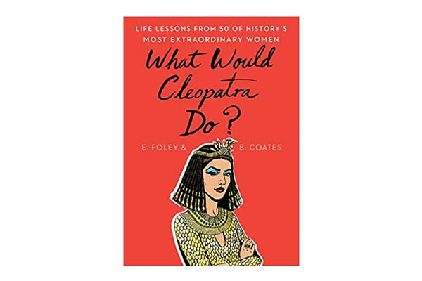 What Would Cleopatra Do 1611550535878