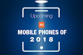 Upcoming Xiaomi Mobile Phone in India 2018