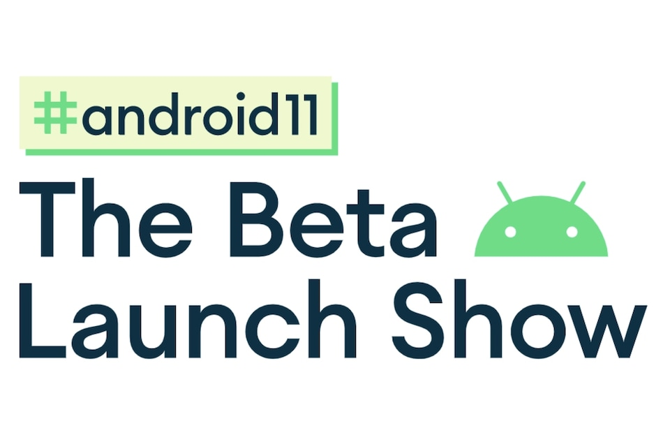 Android 11: The Beta Launch Show Delayed Amid Protests in the US