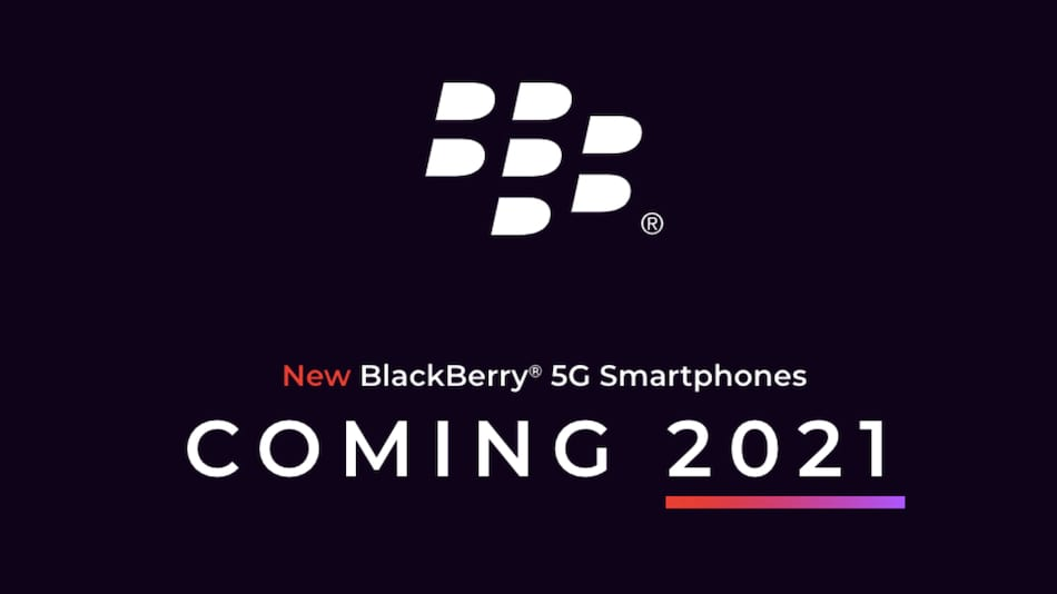 BlackBerry 5G Phone With Physical Keyboard Set to Debut in 2021