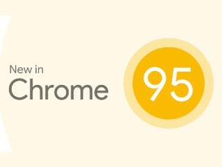 Chrome 95 Released, Brings Secure Payments and Save Tab Groups Feature