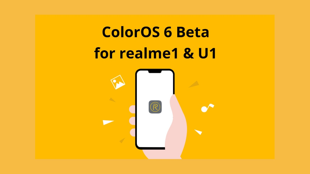 Realme U1, Realme 1 Start Receiving ColorOS 6 Beta Update With Android 9 Pie, May Android Security Patch