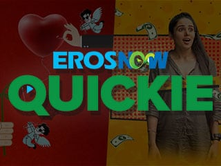 Eros Now Expands Into Short-Form Originals With Eros Now Quickie
