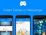 फेसबुक मैसेंजर का हर यूज़र अब उठा सकता है इंस्टेंट गेम्स का लुत्फ