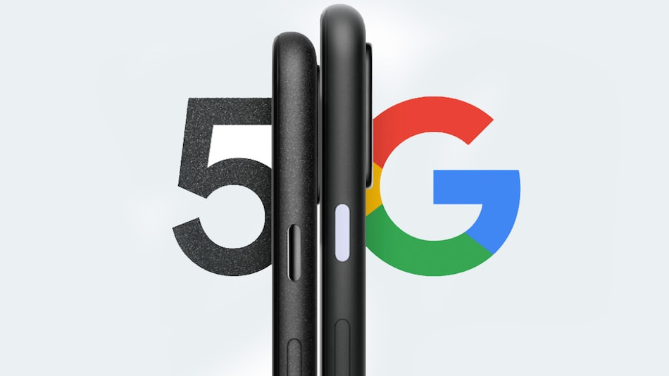 Google Pixel 5 5G, Pixel 4a 5G Tipped To Launch on September 30