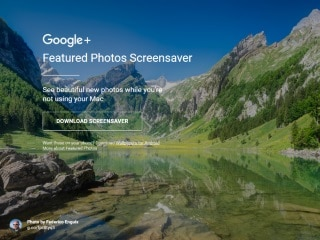 Google Brings Featured Photos Screensavers, Wallpapers to Your Mac and Android Devices