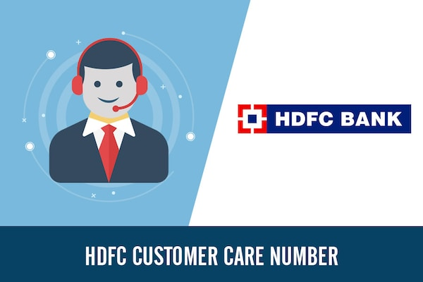 HDFC Customer Care Number, Toll Free Complaint & Helpline