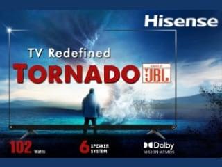 Hisense Tornado 4K TV Series With Six 102W JBL Speakers Announced in India