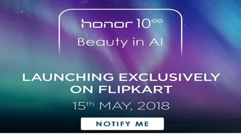 Honor 10 India Launch on May 15, Reveals Flipkart