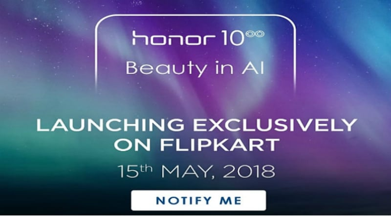 Honor 10 India Launch on May 15, Reveals Flipkart