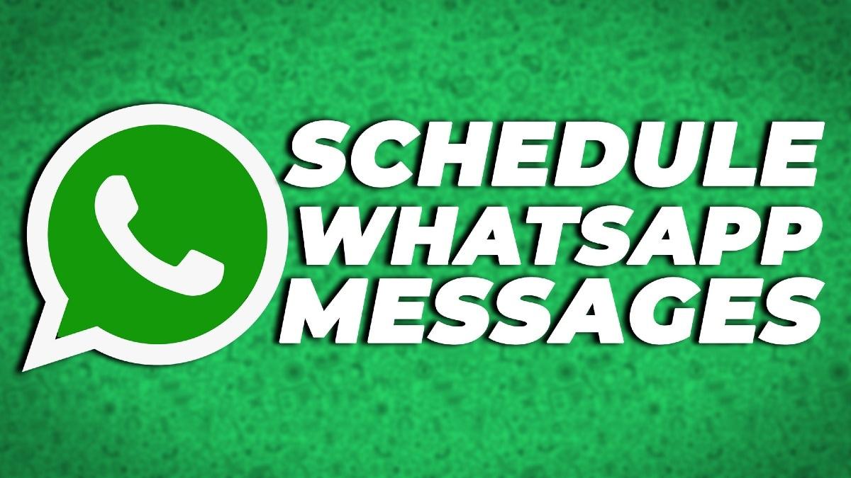 WhatsApp मैसेज को एंड्रॉयड और आईफोन पर ऐसे करें शेड्यूल