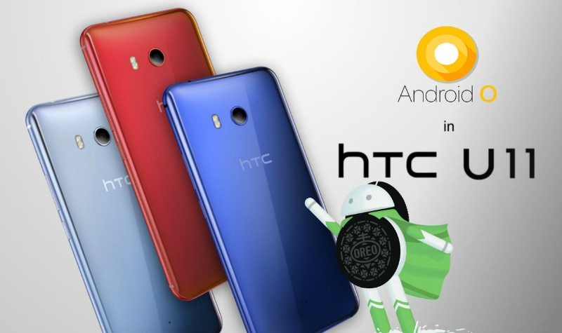 HTC U11 Android 8 0 Oreo Update Now Rolling Out in India
