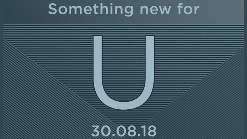 HTC 'U' Series Launch Event on August 30, U12 Life Expected