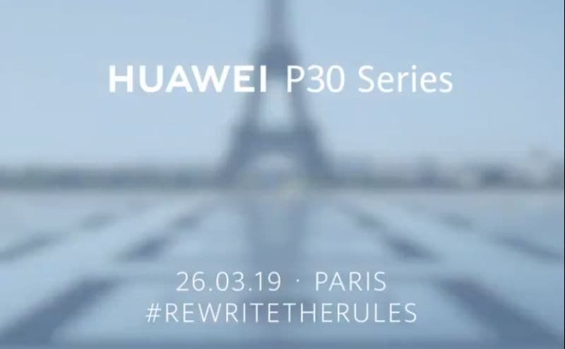Huawei P30, P30 Pro Launch Set for March 26, Lossless Optical Zoom Teased