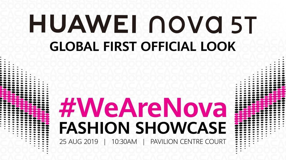 Huawei Nova 5T Launch Set for August 25, Expected to Feature a Hole-Punch Selfie Camera