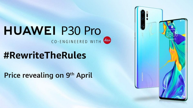 Huawei P30 Pro Price in India to Be Revealed on April 9, Amazon Reveals