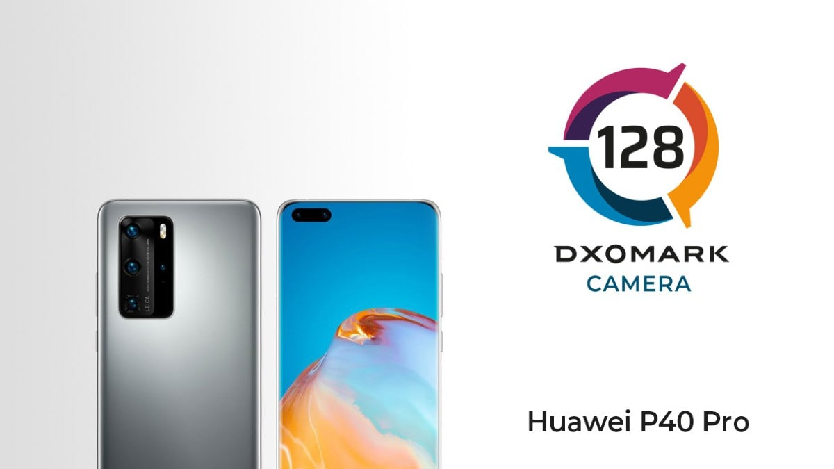 Huawei P40 Pro Gets Highest DxOMark Score Yet, Tops Selfie Camera List As Well