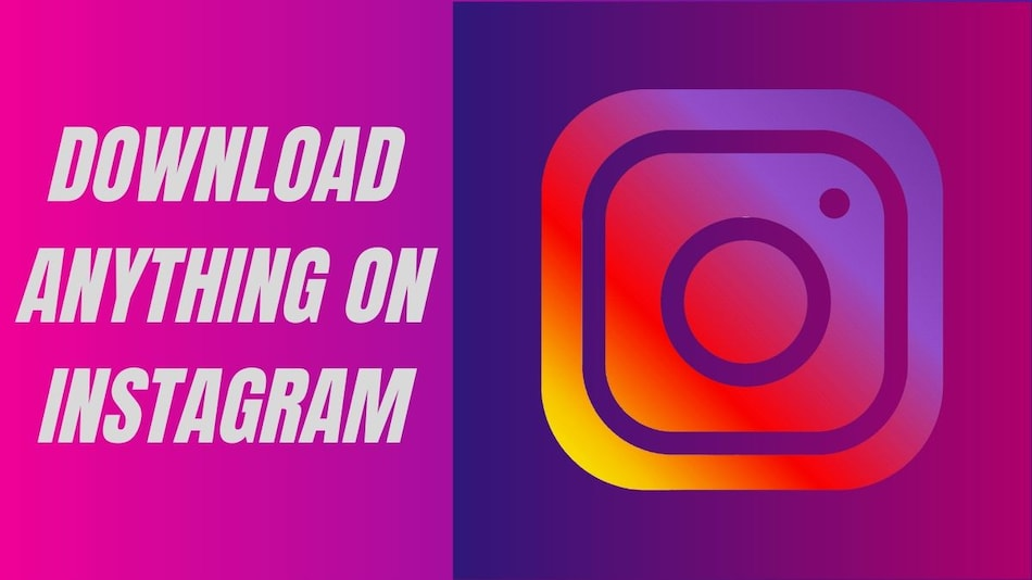 How to Download Instagram Videos, Stories, and Photos | NDTV Gadgets 360