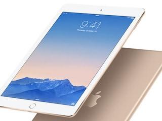 ऐप्पल आईपैड की चौथी पीढ़ी की जगह लेगा आईपैड एयर 2