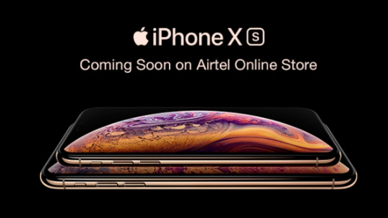 iPhone XS, iPhone XS Max, iPhone XR India Pre-Order Dates Announced by Airtel Online Store