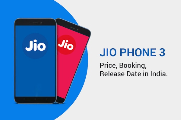 Jio Phone 3 Price, Booking, Launch Date in India