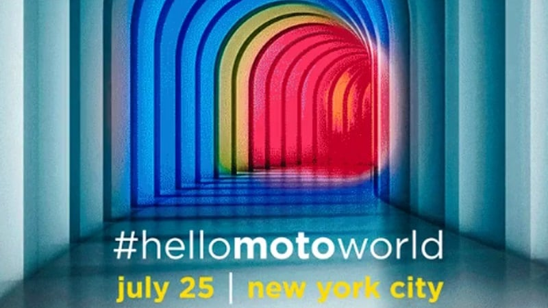 Moto Launch Event, #HelloMotoWorld, Scheduled for July 25