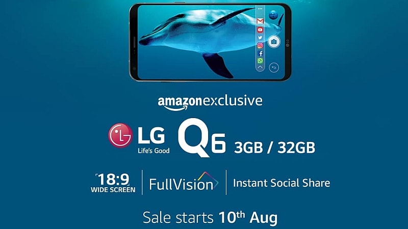 LG Q6 India Launch Set for Thursday, Sports 5.5-Inch FullVision Display