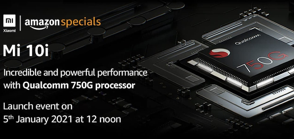 Mi 10i Amazon India Availability Confirmed, Snapdragon 750G SoC Teased