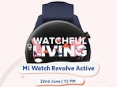 Mi Watch Revolve Active Smartwatch to Debut in India on June 22