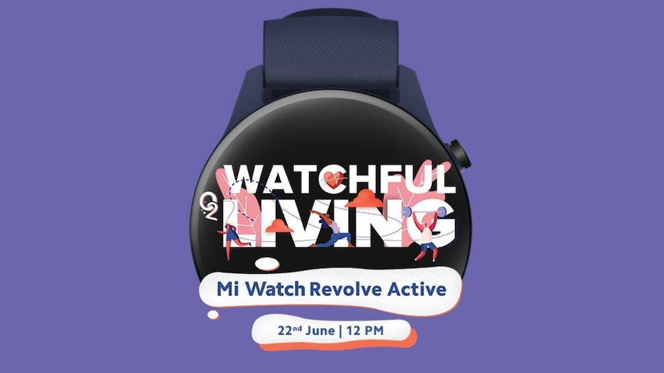 Mi Watch Revolve Active to Launch in India on June 22; Amazon Listing Reveals Features Ahead of Debut