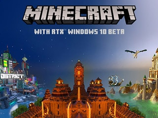 Minecraft With Nvidia RTX for Windows 10 Beta Is Live: Here's How to Download