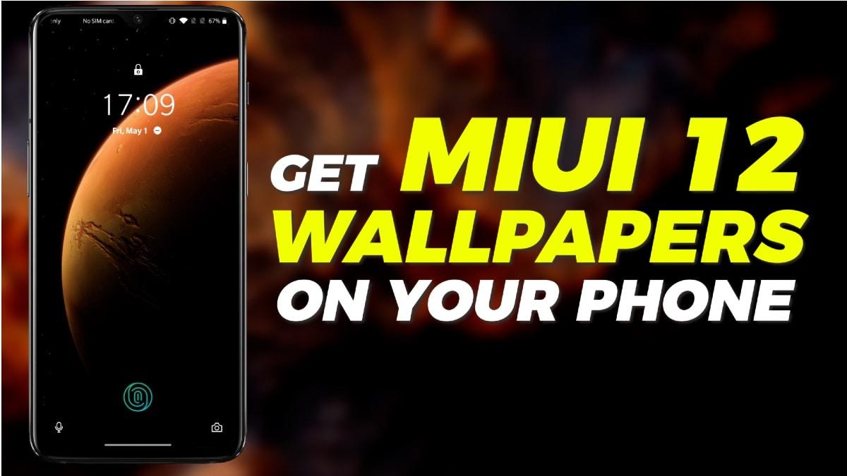 Xiaomi के MIUI 12 सुपर लाइव वॉलपेपर्स किसी भी एंड्रॉयड स्मार्टफोन में यूं करें डाउनलोड