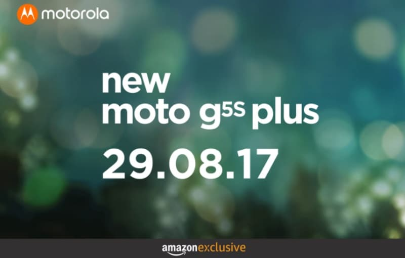 Moto G5S Plus India Launch Set for August 29; Will Be an Amazon Exclusive