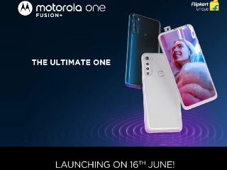 Motorola One Fusion+ Launching in India on June 16, Flipkart Availability Teased