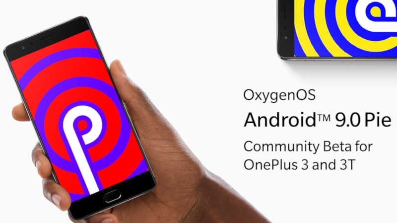 OnePlus 3, OnePlus 3T Get Android 9 Pie Community Beta Update, Stable Update Imminent