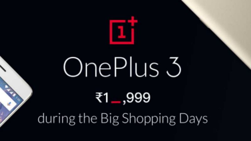 Flipkart Offers OnePlus 3 at Rs. 18,999 Under Big Shopping Days Sale