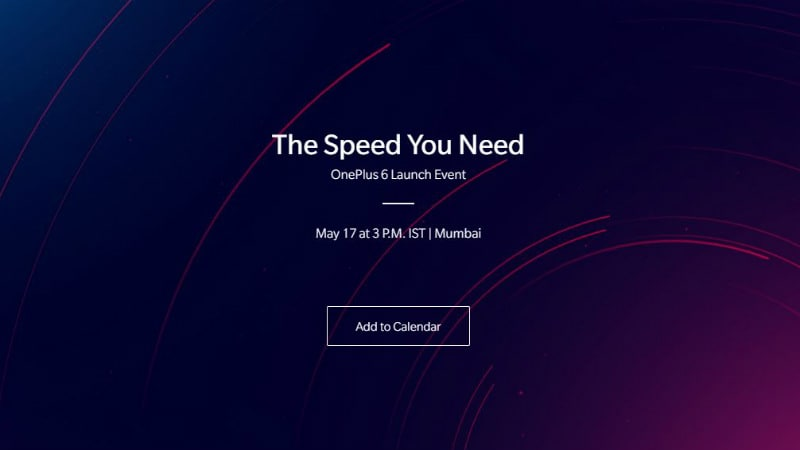 OnePlus 6 India Launch Date Is May 17, Fans Invited to Event Too