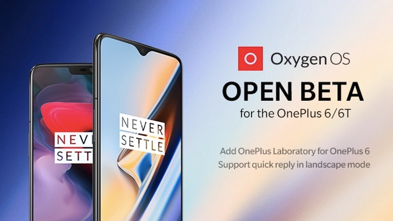 OnePlus 6, OnePlus 6T, OnePlus 5, OnePlus 5T Receive New OxygenOS Open Beta Updates