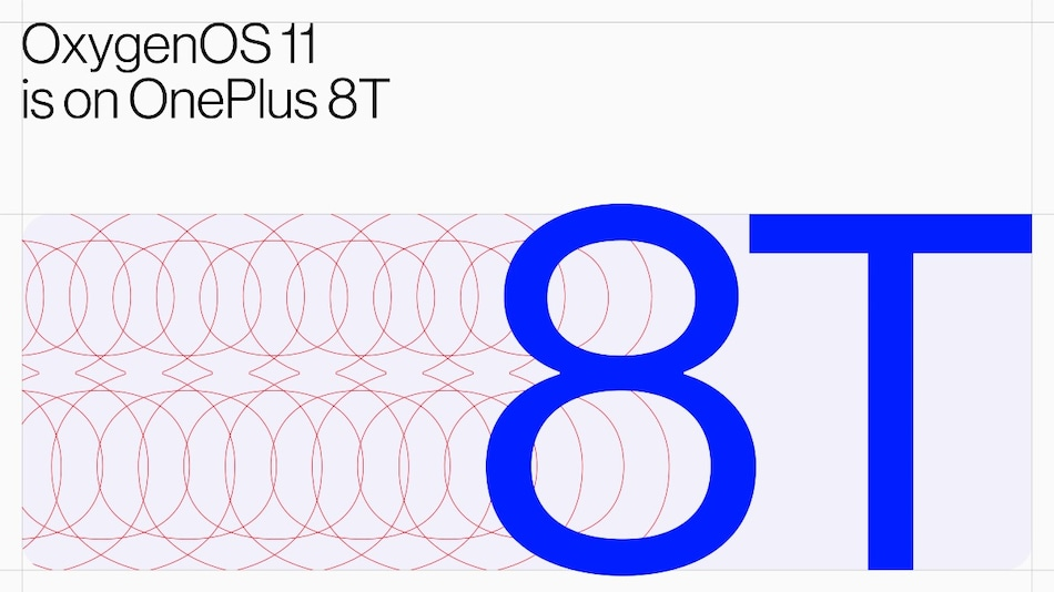 OnePlus 8T में होगा Android 11 आधारित OxygenOS 11