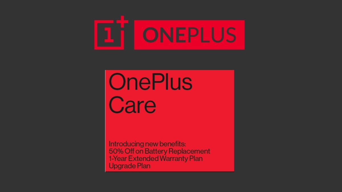 OnePlus Care Programme With Free 1-Year Extended Warranty, Upgrade Plans, and More Launched in India