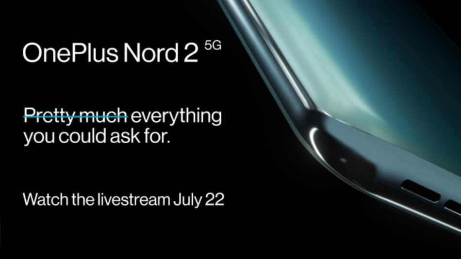OnePlus Nord 2, OnePlus Buds Pro to Launch in India Today: How to Watch Live, Expected Price, Specifications