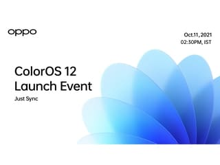 Oppo to Debut Android 12-Based ColorOS 12 on October 11: How to Watch Livestream, Top Features