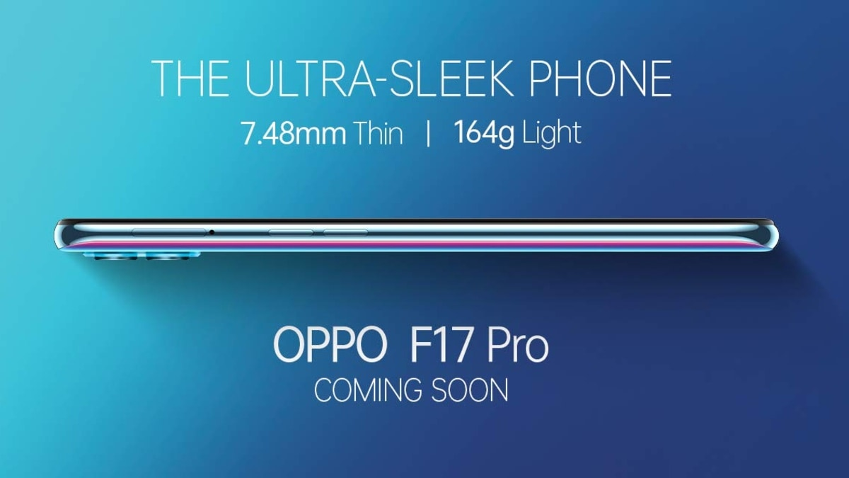 Latest Tech News – Oppo F17 Pro Teased to Launch in India With a 7.48mm Thin Design