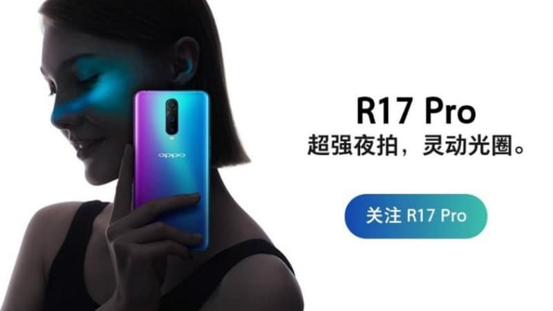 Oppo R17 Pro Teased to Debut With Variable Aperture Camera
