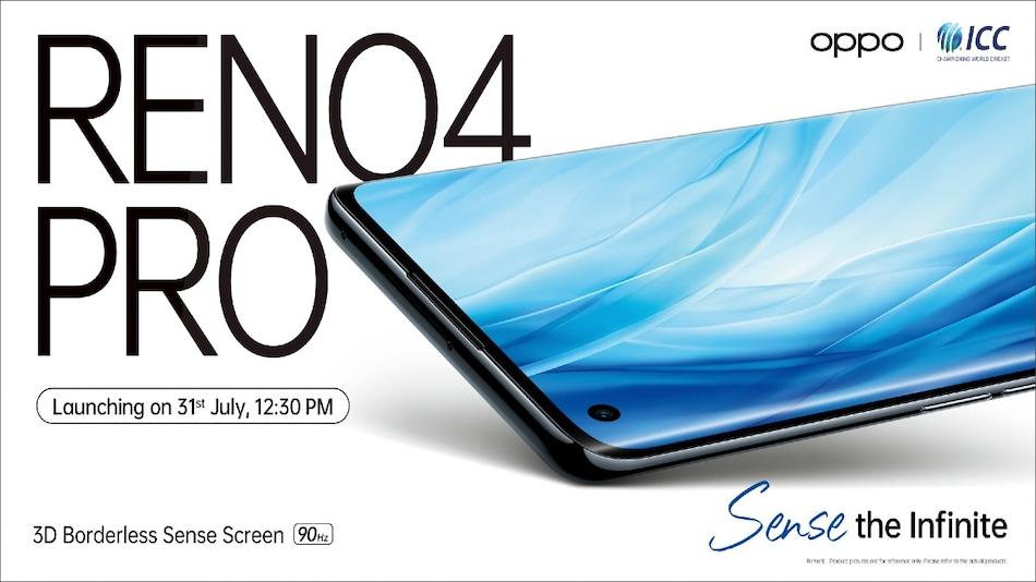 Oppo Reno 4 Pro भारत में 31 जुलाई को होगा लॉन्च