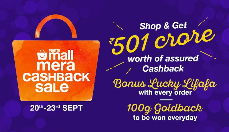 Paytm Mall Mera Cashback Sale Offers Up to 100 Percent Cashback, Paytm Gold, and Other Deals