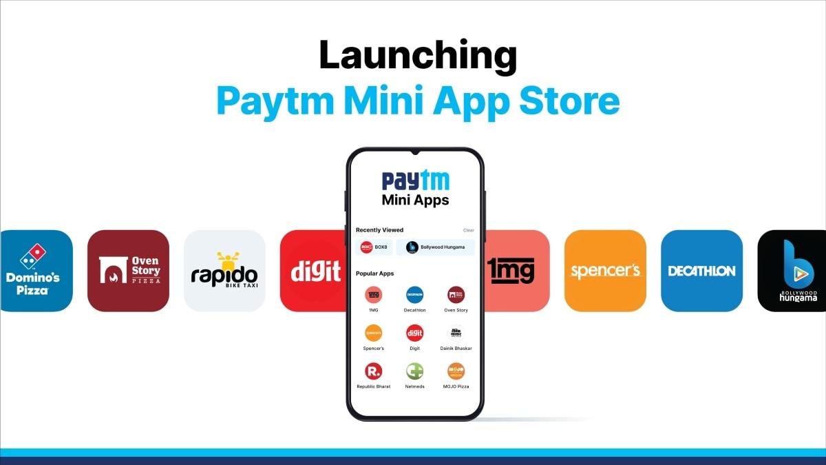 Paytm Mini App Store लॉन्च, कई लोकप्रिय ऐप हैं लिस्ट