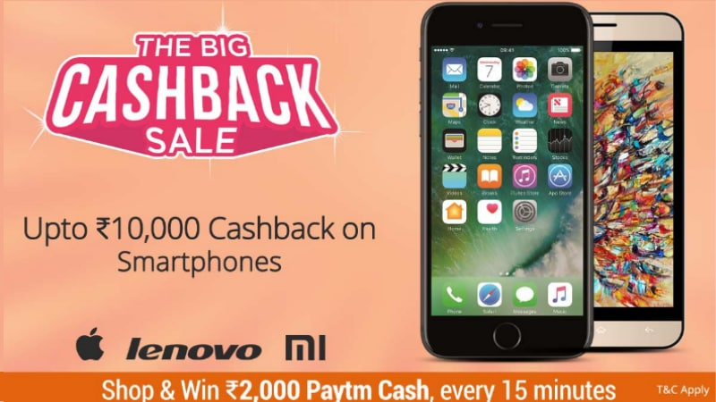 Paytm Big Cashback Sale: iPhone 7, iPhone 6s, Samsung Galaxy S7 Edge, and More Deals