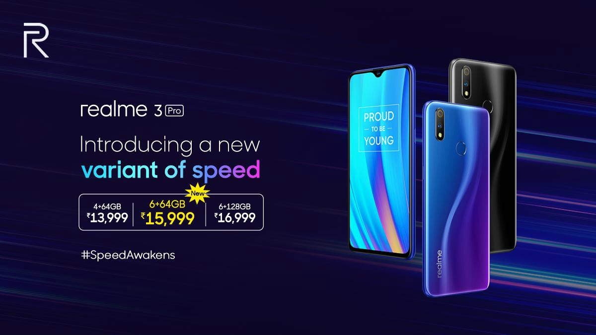 Realme 3 Pro 6GB RAM, 64GB Storage Variant Launched in India: Price