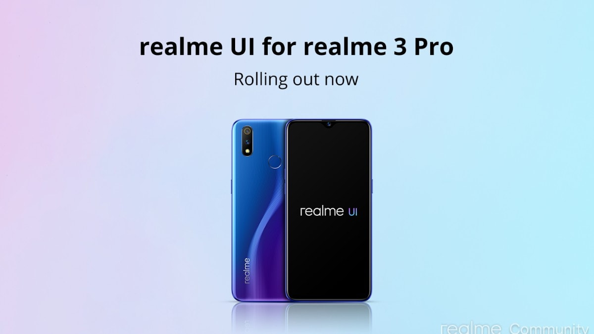 Realme 3 Pro Starts Receiving Android 10 Update With Realme UI in India: All You Need to Know
